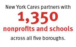 1,350 schools and nonprofits partner with New York Cares to deliver high quality programming.